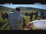 《茶叶之路》 20120926 第八十集 那达慕(下)