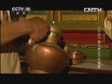 《探索·发现》 20130528 《手艺》第三季之《千年藏香》