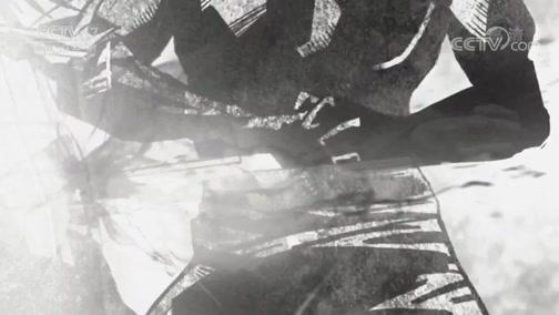 《兵器面面观》 20190808 《古兵器大揭秘》 第七集 槊·明光铠