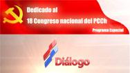 Dedicado al XVIII Congreso Nacional del PCCh