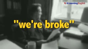 电影中的英语:我们没有钱了